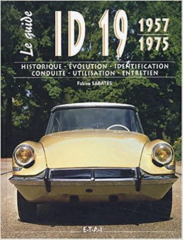 2003 Le guide de l'ID 19 1957 1975
