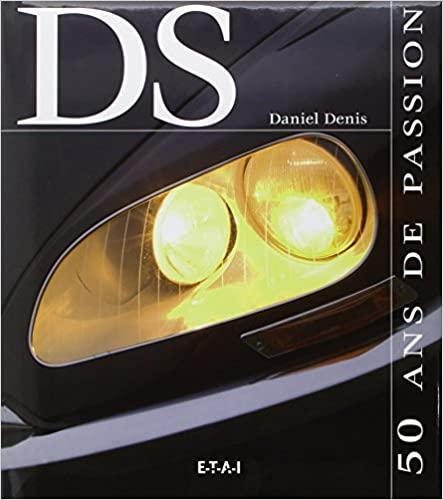 2005 DS 50 ans de passion