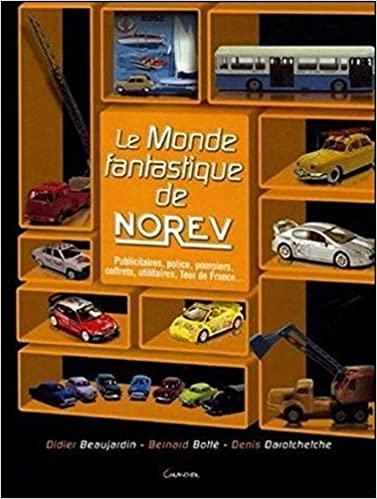 2005 Le monde fanstatique de Norev