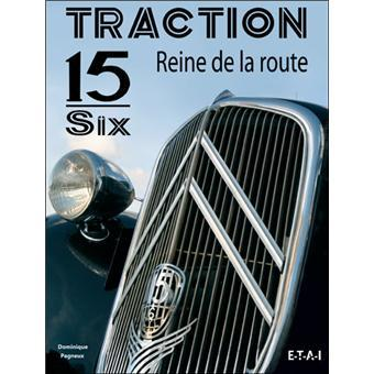2005 Traction 15 Six reine de la route