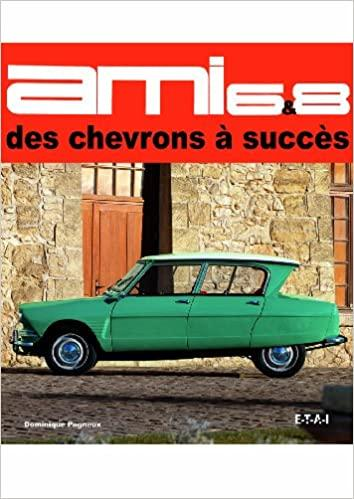 2006 Ami 6 et 8 Chevrons succès