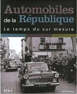 2006 Automobiles de la République, le temps du sur mesure