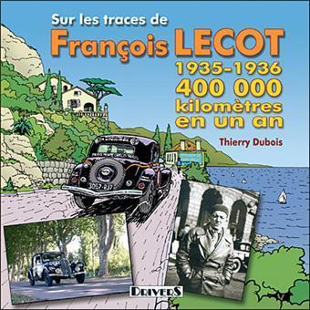 2006 Sur les traces de François Lecot