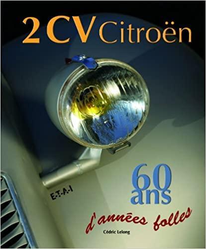 2008 2CV 60 ans d'années folles