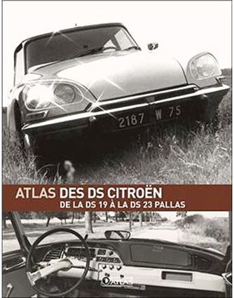 2008 Atlas des DS de la DS19 à la 23 Pallas