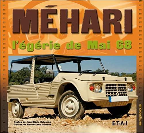 2008 Méhari l'égérie de mai 68