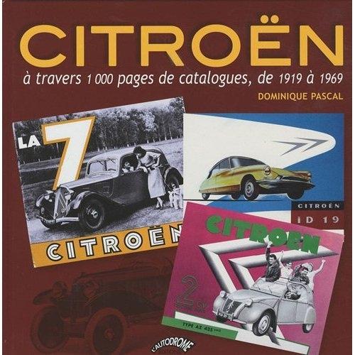 2009 Catalogues Citroën de 1919 à 1969