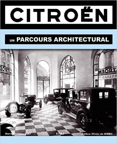 2009 Citroën un parcours architectural