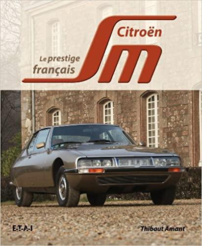 2010 Le prestige français, la Citroën SM
