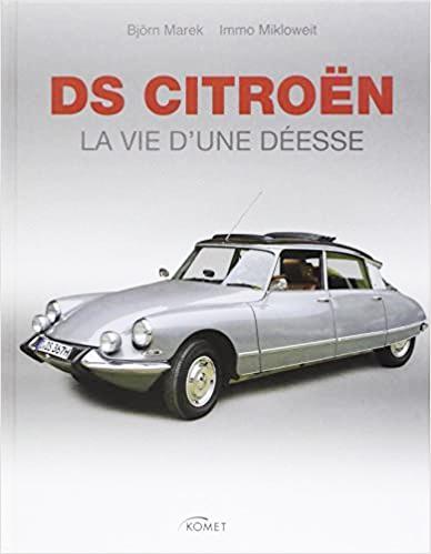 2010 DS Citroën la vie d'une déesse