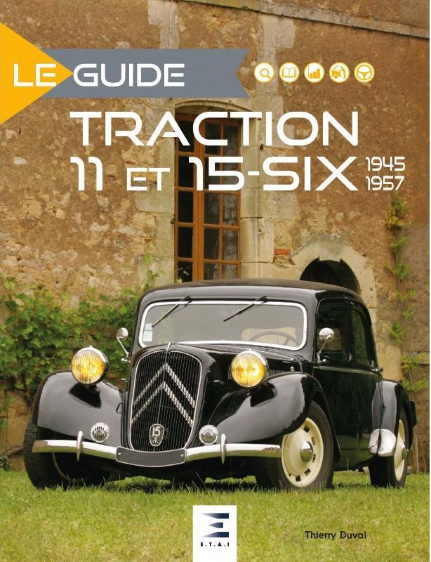 2010 Le guide de la Traction 11 et 15 six