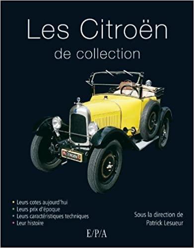 2010 Les Citroën de collection