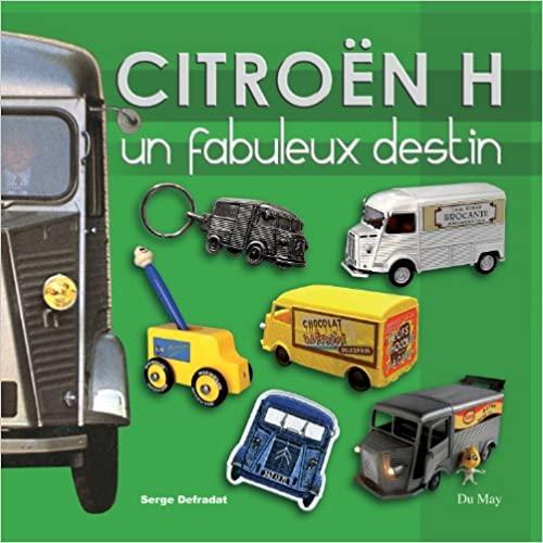 2012 Citroën Type H Un fabuleux destin