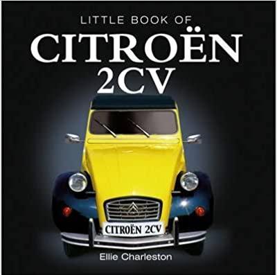 2012 Little book of Citroën 2CV