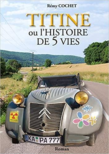 2012 Titine ou l histoire de 5 vies