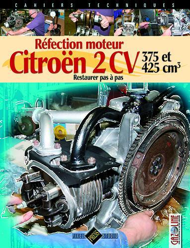 2013 Rénovation moteur 2CV tome 1