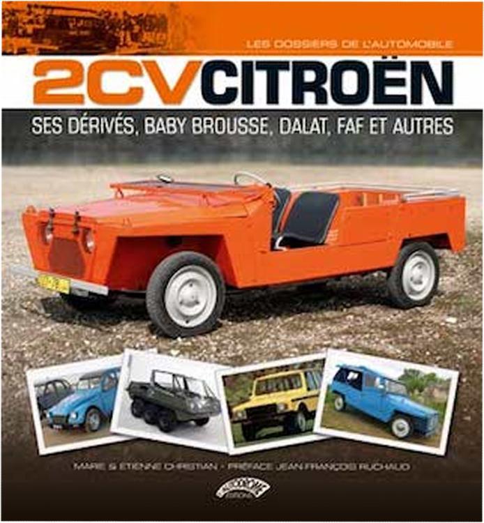 2014 2CV CITROEN, ses dérivés, Baby Brousse, Dalat, FAF
