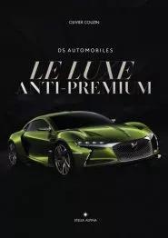 2016 DS le luxe anti premium