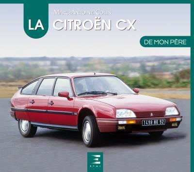 2017 La Citroën CX de mon père