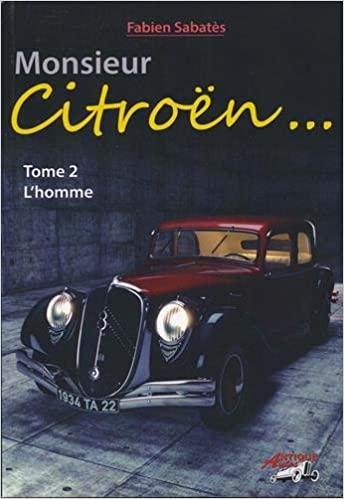 2017 Monsieur Citroën Tome 2