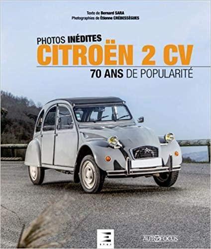 2018 Citroën 2CV - 70 ans de popularité