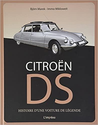 2018 Citroën DS : Histoire d'une voiture de légende