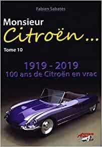2018 Monsieur Citroën Tome 10