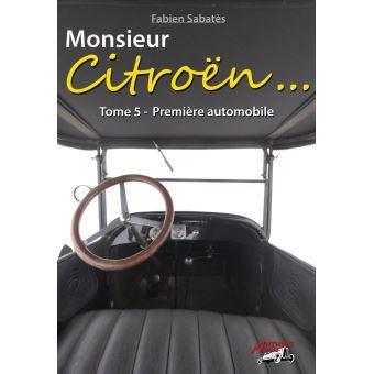 2018 Monsieur Citroën Tome 5