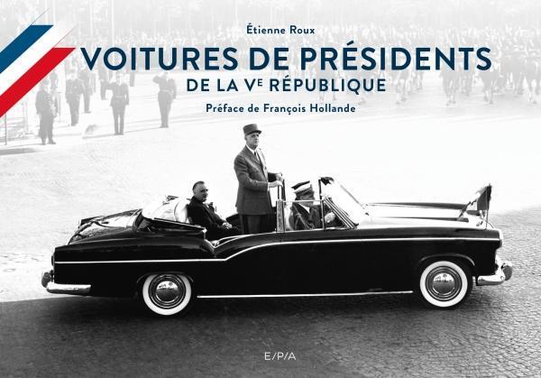 2018 Voitures de présidents de la Vème République