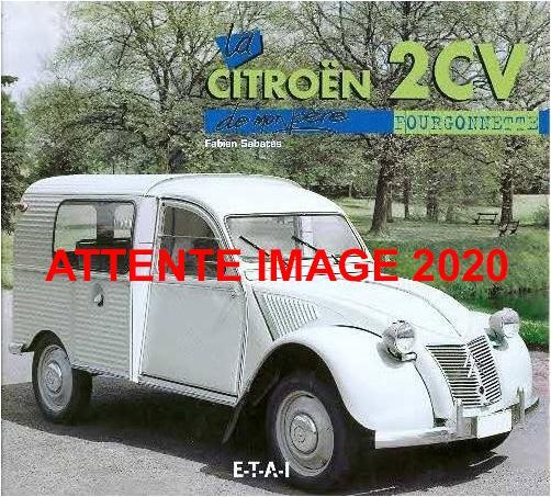 2020 La Citroën 2CV fourgonnette de mon père