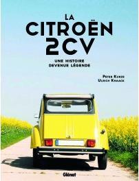 2021 La Citroën 2CV une histoire devenue légende