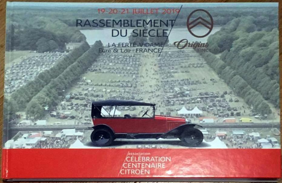 Livre officiel du Rassemblement du Siècle des Clubs Citroën