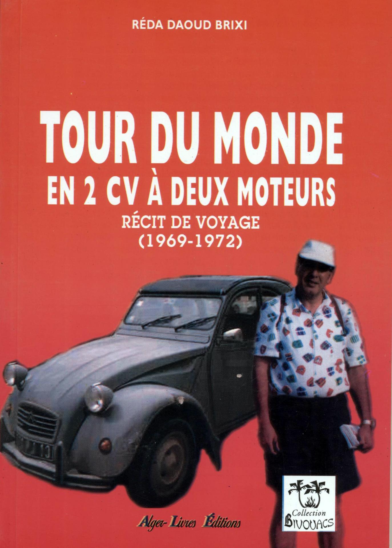 Tour du monde en 2CV à  2 moteurs