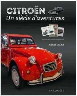 Citroën Un siècle d'aventure